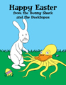 Happy Easter from the Bunny Shark and the Ducktopus cartoon